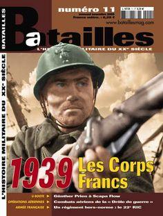Livre de la série Batailles numéro 11 ayant comme sujet Les corps francs 1939