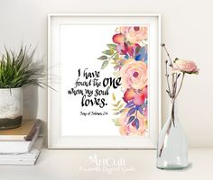 """Printable Wall Art by ArtCult, digital download, valentine quote Bible verse """"I HAVE Found the ONE"""" Song of Solomon 3:4, Scripture artwork"""