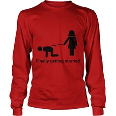 Finally Getting Married Leash TShirt #gift #ideas #Popular #Everything #Videos #Shop #Animals #pets #Architecture #Art #Cars #motorcycles #Celebrities #DIY #crafts #Design #Education #Entertainment #Food #drink #Gardening #Geek #Hair #beauty #Health #fitness #History #Holidays #events #Home decor #Humor #Illustrations #posters #Kids #parenting #Men #Outdoors #Photography #Products #Quotes #Science #nature #Sports #Tattoos #Technology #Travel #Weddings #Women