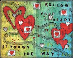 willy anderson - Follow your Heart | Flickr - Photo Sharing! nice...