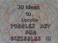 Up-cycling kids art & scribbles into cards, wall art and more...  Good ideas.