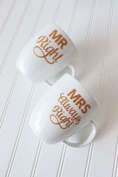 DIY Gold Glitter Mug for Mr. Right and Mrs. Always Right Mr Right, Mrs Always Right, Wedding Gifts For Newlyweds, Newlywed Gifts, Personalized Wedding Gifts, Window Cling Vinyl, Tulle Crafts, Homemade Wedding Gifts, Vinyl Monogram