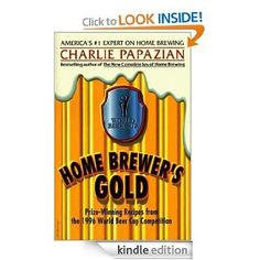 Homebrew Finds: Great Deal Homebrewer's Gold by Charlie Papazian for Kindle - $0.99, Save 6.60!