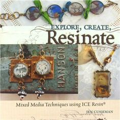 Explore, Create, Resinate: Mixed Media Techniques using ICE Resin by Jen Cushman | Shop Hobby Lobby