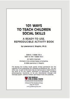 101 Ways to Teach Children Social Skills < free workbook