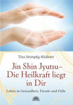 Tina Stümpfig-Rüdisser Jin Shin Jyutsu - Die Heilkraft liegt in Dir Leben in Gesundheit, Freude und Fülle durch Jin Shin Jyutsu® ISBN: 978-3-86616-151-1| In diesem Buch stellt die Autorin eine einfache, für jeden anwendbare Methode vor, mithilfe der eigenen Hände, des Atmens und bewussten Denkens die Energien im Körper in eine harmonische Strömung und Schwingung zu versetzen.