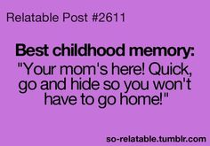HAHAHA! We also used to get dressed in pjs and pretend we were asleep, hoping that our parents would deem it unecessary to wake us up and take us home. XD