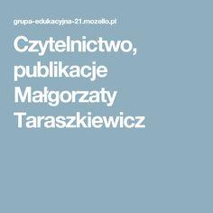 Czytelnictwo, publikacje Małgorzaty Taraszkiewicz