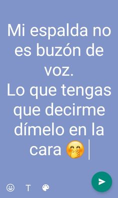Funny Spanish Memes, Spanish Quotes, Tumblr Quotes, Life Quotes, Meaningful Quotes, Inspirational Quotes, Quotes En Espanol, Love Phrases, Fake Friends