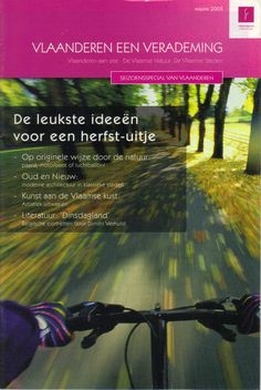 Opdrachtgever: Vlaanderen, een verademing. Bijdragen: redactionele artikelen over Vlaanderen.