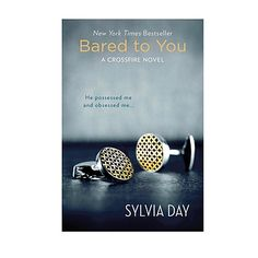 Bared to You by Sylvia Day    Together, Eva and the insanely rich Gideon have more baggage than a Kardashian on vacation. Yet they can't keep their hands off each other. Side note: The writing in this book is surprisingly good: no quivering loins here.