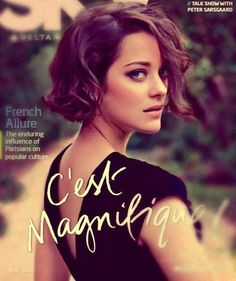 Marion Cotillard-- She's so gorgeous. One day, I'll attempt with a brunette bob.