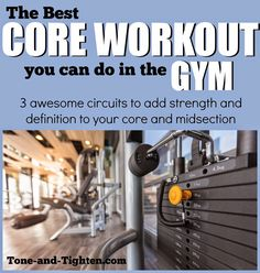 The best core workout you can do in the gym! Check out these awesome circuits on Tone-and-Tighten.com #workout #fitness