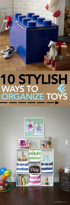 10 Stylish Ways to Organize Toys -