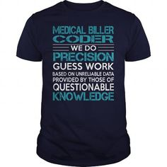 Awesome Tee For Medical Biller Coder T Shirts, Hoodies. Get it now ==► https://www.sunfrog.com/LifeStyle/Awesome-Tee-For-Medical-Biller-Coder-99977252-Navy-Blue-Guys.html?41382 $22.99