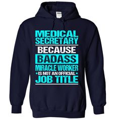 Awesome Shirt For Medical Secretary T-Shirts, Hoodies. Check Price Now ==►…