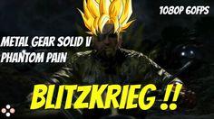 Metal Gear Solid 5: Phantom Pain - SNAKE BLITZKRIEG   (MGSV Gameplay) 10...