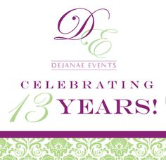 WEDology by Dejanae Events: Lucky #13 for Dejanae Events!