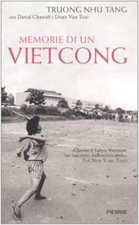 Memorie di un vietcong di Truong Nhu Tang http://www.amazon.it/dp/8838486271/ref=cm_sw_r_pi_dp_UGAgub1K5K6K1
