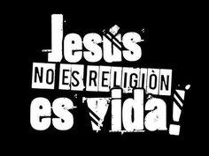 No es religión, es relación!                                                                                                                                                                                 Más
