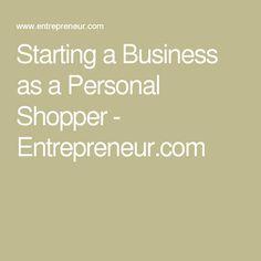 Starting a Business as a Personal Shopper - Entrepreneur.com