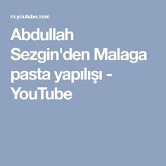 Abdullah Sezgin'den Malaga pasta yapılışı - YouTube