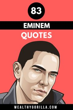 There's no doubt about it, Eminem is a lyrical genius. These are definitely the greatest Eminem quotes and lyrics of all time. If you love rap quotes, and rapper quotes, or musician quotes then you'll love these mindset quotes from eminem.