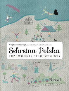 Przewodnik nieoczywisty - See U in Poland! Books To Read, My Books, Beautiful Mind, Some Ideas, Poland, Culture, Education, Reading, Travel