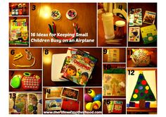16 Ideas for Keepin Kids Busy on an Airplane http://therulesofmotherhood.com/2013/12/16/16-ideas-keeping-small-children-busy-airplane/