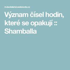 Význam čísel hodin, které se opakují :: Shamballa