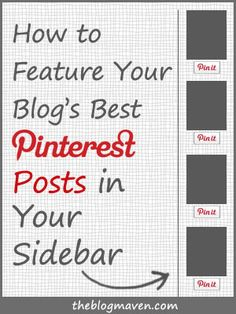 How to Feature Your Most Pinterest-Worthy Posts in Your Sidebar