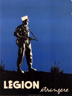French Foreign Legion, 1959 - original vintage propaganda poster listed on…