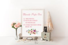 Printable Pasta Bar Sign, Wedding Signs,  Wedding Reception Sign, Pink Pasta Bar Floral Wedding Sign, 8x10, UP01 by OccasionHouse on Etsy