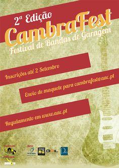 CambraFest   2.ª Edição - Festival de Bandas de Garagem   envio de maqueta até 2 de Setembro, 2012