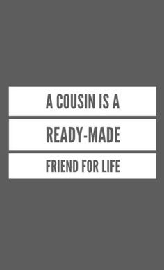 Cute and Funny Cousins Quotes with Images — Centralofsuccess Cute Cousin Quotes, Cousins Quotes, Sister Quotes, Family Quotes, Awesome Quotes, Cute Quotes, Best Quotes, Funny Quotes, Cousins Funny
