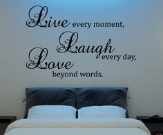 Live Laugh Love Wall Decal Vinyl Sticker Quote Art  Living Room Dining Room Decor mothers day gifts for mom or your mother  Lights above the bed- ikea!!!