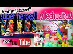 Super HEROES y LEchuZas!!! ♥ Decoracion en globos - YouTube
