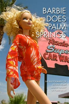 Barbie Does Palm Springs -October 20-31 in Palm Springs!!  Photography by Steven Henke