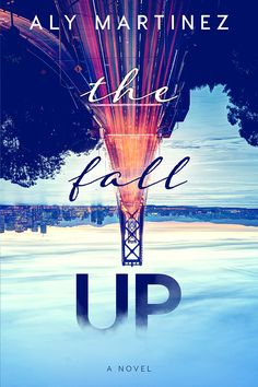 The Fall Up - Aly Martinez