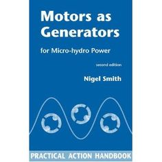 Motors as Generators for Micro-Hydro Power (Paperback)  http://www.2hourday.com/amz/bestseller.php?p=  #architecture #coolstuff #dresses #beauty @Jessica Simpson