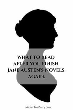 Attention, Austen fans. If you've read all Jane Austen's novels and aren't sure what to read next, this is the list for you.