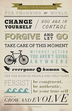 Ghandi's top 10 fundamentals for changing the world.