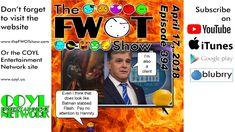 The FWOT Show - April 17, 2018