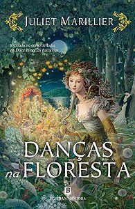 Danças na Floresta [Wildwood #1] - Juliet Marillier Rating: 5/5 Review: wp.me/p3ln8j-1Q1