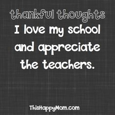 Thankful Thoughts – I love my school