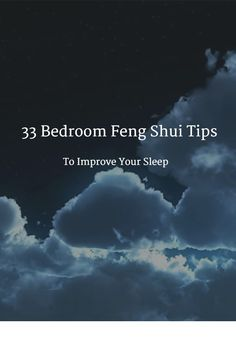 """Feel rested. Get better sleep. Here are """"33 Bedroom Feng Shui Tips to Improve Your Sleep"""" so you are ready for tomorrow's challenges!"""