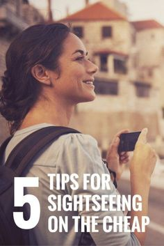 5 Tips for Sightseeing on the Cheap.