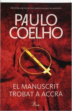 FEBRER-2014. Paulo Coelho. El manuscrit trobat a Accra. N(COE)MAN http://www.sies.tv/video/paulo-coelho-ens-explica-lorigen-del-manuscrit-trobat-a-accra.html