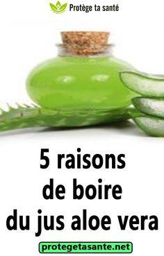 5 raisons de boire du jus aloe vera