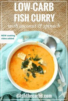 Watch The Quick Cooking Video To See How Easy It Is To Make Incredible Low-Carb Fish Curry With Coconut And Spinach. Dairy Free, Gluten Free And Paleo. By means of Ditch The Carbs Spinach Recipes, Healthy Recipes, Low Carb Recipes, Vegetarian Recipes, Healthy Meals, Healthy Food, New Cooking, Cooking Videos, Food Videos